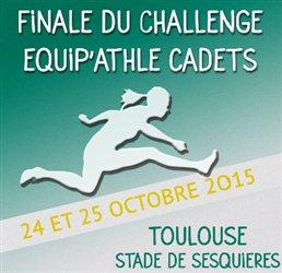 Toulouse accueille la Finale Equip'Athlé 2015!